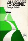 All Roads to Sospel - George Bellairs