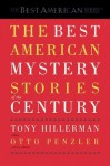 The Best American Mystery Stories of the Century - Lawrence Block, John Steinbeck, Harlan Ellison, Pearl S. Buck, Joyce Carol Oates, Flannery O'Connor, William Faulkner, O. Henry, James M. Cain, Otto Penzler, James Crumley, Margaret Millar, Sue Grafton, Dennis Lehane, Willa Cather, Ben Ray Redman, Brendan DuBois, Joe Gore