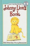 Johnny Lion's Book - Edith Hurd, Clement Hurd