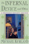 The Infernal Device and Others - Michael Kurland
