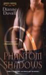 Phantom Shadows - Dianne Duvall