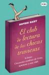 El club de lectura de las chicas traviesas (Spanish Edition) - Sophie Hart