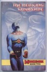 Miracleman, Vol. 2: The Red King Syndrome - Alan Moore, Garry Leach