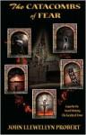 The Catacombs of Fear - John Llewellyn Probert
