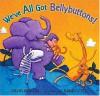 We've All Got Bellybuttons! - David Martin, Randy Cecil