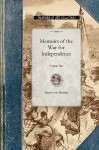 Memoirs of the War for Independence - Von Borcke Heros Von Borcke, Heros Von Borcke