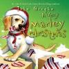 A Very Marley Christmas - John Grogan, Neil Patrick Harris, HarperChildren's Audio