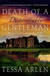 Death of a Dishonorable Gentleman: A Mystery - Tessa Arlen