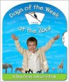 Days of the Week at the Zoo!: A Turn, Count, and Learn Book - Jeff Ryan
