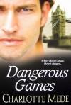 Dangerous Games - Charlotte Mede