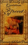 Greed, The Enhanced Edition: Seven Deadly Sins Quotations (Vantage Classic Quotes Book 4) - University Scholastic Press, University Scholastic Press, Honey Shack Graphics