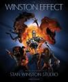 The Winston Effect: The Art and History of Stan Winston Studio - Jody Duncan, James Cameron