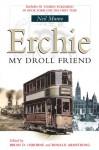 Erchie: My Droll Friend - Neil Munro