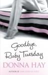 Goodbye Ruby Tuesday - Donna Hay