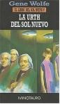 La Urth del Sol Nuevo (El Libro del Sol Nuevo, #5) - Gene Wolfe