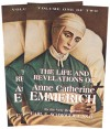 The Life and Revelations of Anne Catherine Emmerich - Carl E. Schmoger