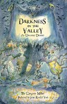 Darkness in the Valley: An Uncanny Dossier (The Uncanny Chronicles Book 2) - Gregory Miller, John York