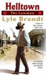 The Lawman: Helltown: Helltown - Lyle Brandt