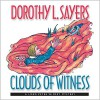 Clouds of Witness (Lord Peter Wimsey Mysteries (Audio)) - Dorothy L. Sayers, Ian Carmichael