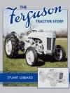 The Ferguson Tractor Story - Stuart Gibbard