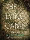 The Lying Game: A Novel - Ruth Ware, Imogen Church
