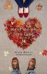 Meet Me on Love Lane - Nina Bocci