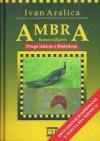Ambra: Roman s ključem - Ivan Aralica