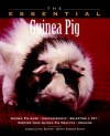 The Essential Guinea Pig - Betsy Sikora Siino