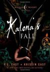 Kalona's Fall: A House of Night Novella (House of Night Novellas) by Cast, P. C., Cast, Kristin (2014) Hardcover - Kristin Cast