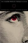 The Salem Witch Trials Reader - Frances Hill