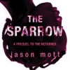 The Sparrow (The Returned, #0.6) - Jason Mott, Thérèse Plummer