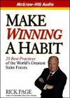 Make Winning a Habit: 20 Best Practices of the World's Greatest Sales Forces - Rick Page, Jeff Riggenbach