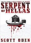 Serpent of Hellas - Scott Oden