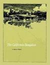 The California Bungalow - Robert Winter