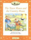 The Town Mouse and the Country Mouse: Beginner 2 - Sue Arengo, Kate Aldous