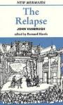 The Relapse - John Vanbrugh