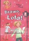 Brawo, Lola! - Isabel Abedi