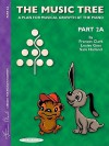 The Music Tree Student's Book: Part 2a - Frances Clark, Louise Goss