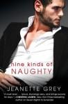 Nine Kinds of Naughty - Jeanette Grey