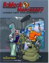 Schlock Mercenary: Under New Management - Howard Tayler