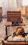 The Kremlin Ball - Curzio Malaparte