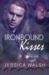 Ironbound Kisses - Jessica Walsh