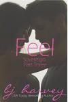 Feel (Sovereign Book 3) - BJ Harvey, Lauren McKellar