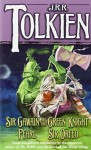 Sir Gawain and the Green Knight, Pearl and Sir Orfeo - J.R.R. Tolkien