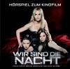 Wir sind die Nacht - Karoline Herfurth, Nina Hoss, Jennifer Ulrich, Anna Fischer, Max Riemelt