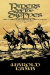 Riders of the Steppes: The Complete Cossack Adventures, Volume Three - Harold Lamb