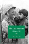 The Last Souvenir: Okinawa - 1945 - Okinawa - 1945, Jack Carroll, Jack Caroll