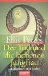 Der Tod und die lachende Jungfrau - Ellis Peters, Edith Pargeter, Mechtild Sandberg