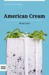 American Cream: A Memoir - Micah Enloe, Thought Catalog