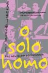 O Solo Homo: The New Queer Performance - Holly Hughes
